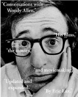 Conversations With Woody Allen: His Films, the Movies, and Moviemaking (Paperback)