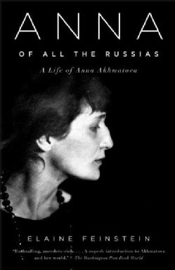 Anna of All the Russias: A Life of Anna Akhmatova (Paperback)