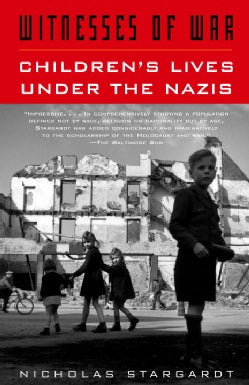 Witnesses of War: Children's Lives Under the Nazis (Paperback)