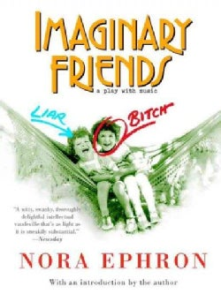 Imaginary Friends: A Play With Music (Paperback)