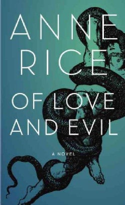 Of Love and Evil: The Songs of the Seraphim (Hardcover)