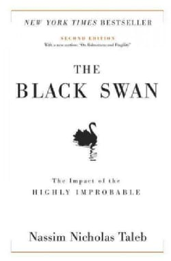 The Black Swan: The Impact of the Highly Improbable (Hardcover)