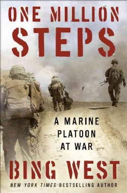 One Million Steps: A Marine Platoon at War (Hardcover)