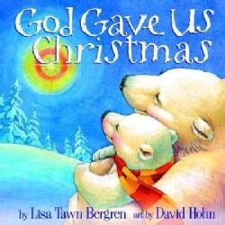 God Gave Us Christmas (Hardcover)