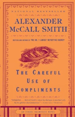The Careful Use of Compliments (Paperback)