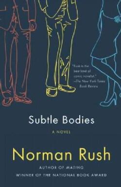 Subtle Bodies (Paperback)