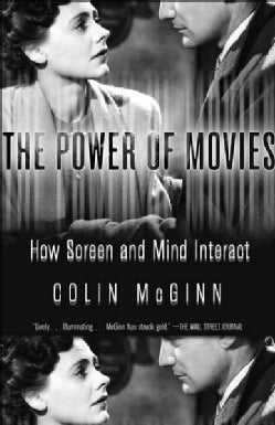 The Power of Movies: How Screen And Mind Interact (Paperback)