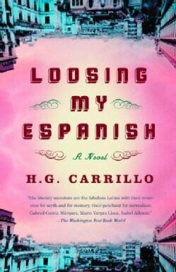 Loosing My Espanish (Paperback)