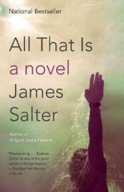 All That Is: A Novel (Paperback)
