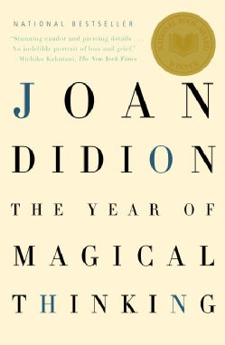 The Year of Magical Thinking (Paperback)