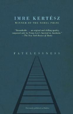 Fatelessness (Paperback)