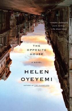 The Opposite House (Paperback)