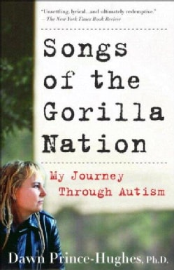 Songs Of The Gorilla Nation: My Journey Through Autism (Paperback)