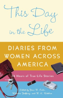 This Day in the Life: Diaries from American Women (Paperback)