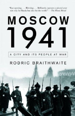 Moscow 1941: A City and Its People at War (Paperback)