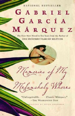 Memories of My Melancholy Whores (Paperback)