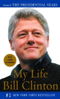 My Life: The Presidential Years (Paperback)