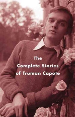 The Complete Stories Of Truman Capote (Paperback)