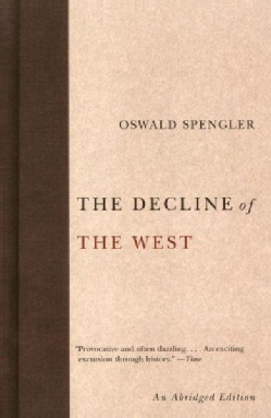 The Decline of the West (Paperback)