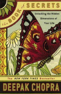 The Book Of Secrets: Unlocking The Hidden Dimensions Of Your Life (Paperback)