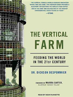 The Vertical Farm: Feeding the World in the 21st Century (CD-Audio)