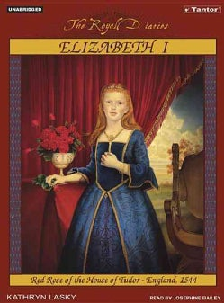 Elizabeth I: Red Rose of the House of Tudor, England, 1544 (CD-Audio)