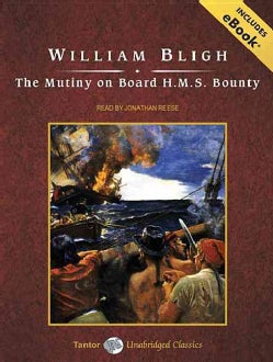 The Mutiny on Board H.M.S. Bounty: Includes Ebook (CD-Audio)