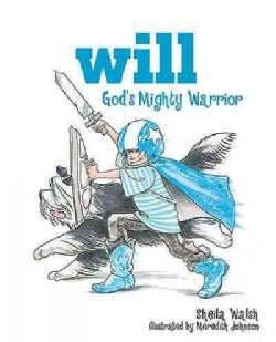 Will, God's Mighty Warrior (Hardcover)