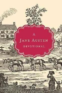 A Jane Austen Devotional (Hardcover)