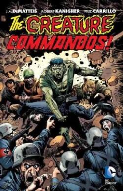 The Creature Commandos! (Paperback)