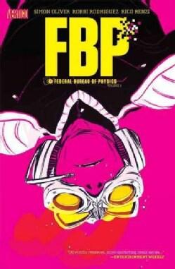 FBP: Federal Bureau of Physics 1: The Paradigm Shift (Paperback)