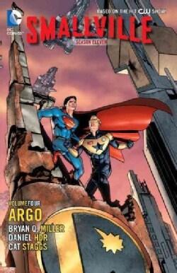 Smallville 4: Season Eleven: Argo (Paperback)