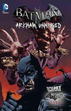 Batman 3: Arkham Unhinged (Paperback)