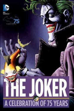 The Joker: A Celebration of 75 Years (Hardcover)