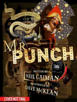 Mr. Punch: The Tragical Comedy or Comical Tragedy of (Hardcover)