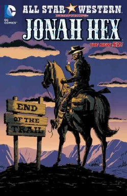 All Star Western 6: End of the Trail (Paperback)