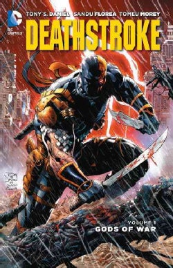 Deathstroke 1: Gods of War (Paperback)