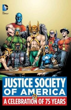 Justice Society of America: A Celebration of 75 Years (Hardcover)