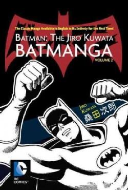 Batman 2: The Jiro Kuwata Batmanga (Paperback)