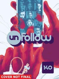 Unfollow 1: 140 Characters (Paperback)