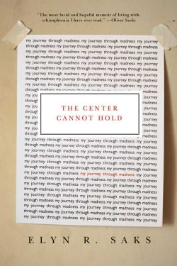 The Center Cannot Hold: My Journey Through Madness (Hardcover)