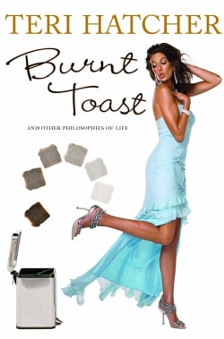 Burnt Toast: And Other Philosophies of Life (Hardcover)
