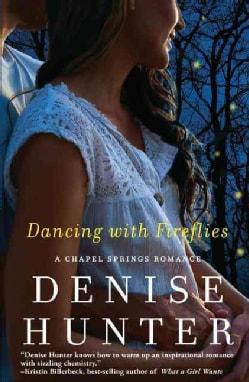 Dancing With Fireflies (Paperback)