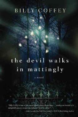 The Devil Walks in Mattingly (Paperback)