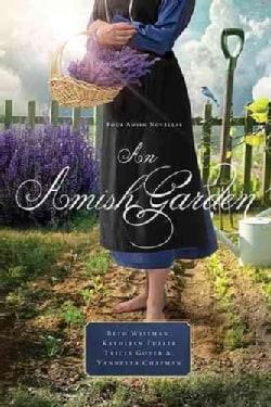 An Amish Garden (Paperback)