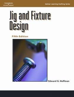 Jig and Fixture Design (Paperback)