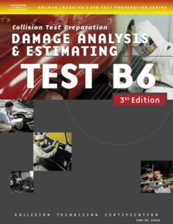 Collision Test: Damage Analysis and Estimating Repair (Test B6) (Paperback)