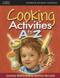 Cooking Activities A To Z (Paperback)