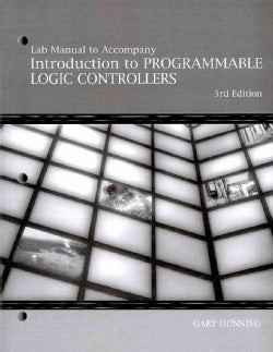 Introduction to Programmable Logic Controllers: Programming the SLC 500 PLC Using RSlogix 500 Software (Paperback)