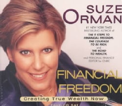Financial Freedom: Creating True Wealth Now (CD-Audio)